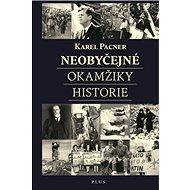 Neobyčejné okamžiky historie - Kniha