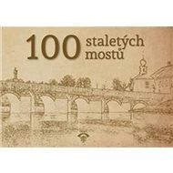 100 staletých mostů - Kniha