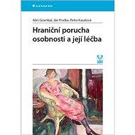 Hraniční porucha osobnosti a její léčba - Kniha