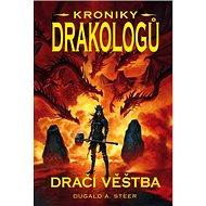 Dračí věštba Kroniky drakologů