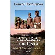 Afrika, má láska - Kniha