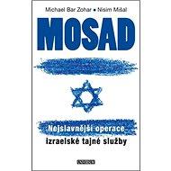 Mosad Nejslavnější operace: Izraelské tajné služby