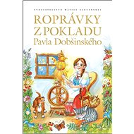 Rozprávky z pokladu Pavla Dobšinského - Kniha