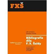 Bibliografie díla F. X. Šaldy - Kniha