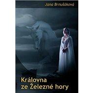 Královna ze Železné hory - Kniha