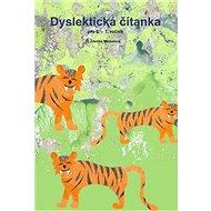 Dyslektická čítanka pro 6. - 7. ročník - Kniha