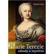 Marie Terezie záhady a mystéria - Kniha