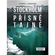 Stockholm Přísně tajné - Kniha