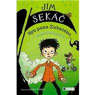 Jim Sekáč Syn pana Zubatého - Kniha