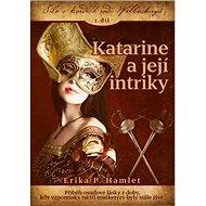 Katarine a její intriky - Kniha