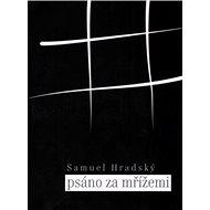 Psáno za mřížemi - Kniha