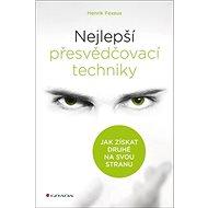 Nejlepší přesvědčovací techniky - Kniha