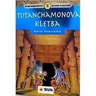Tutanchamonova kletba: Dobrodružství klubu stopařů - Kniha