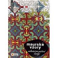 Maurské vzory malování pro pozitivní energii - Kniha