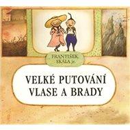 Velké putování Vlase a Brady - Kniha