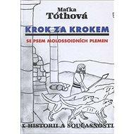 Krok za krokem Se psem molossoidních plemen: K historii a současnosti - Kniha