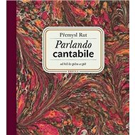 Parlando cantabile + CD Šťastná hodina: od řeči ke zpěvu a zpět + CD Šťastná hodina - Kniha