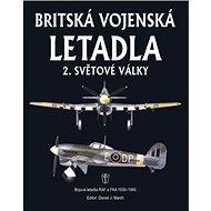 Britská vojenská letadla: 2. světové války - Kniha