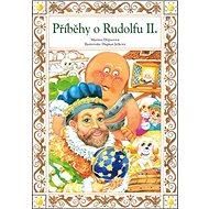 Příběhy o Rudolfu II. - Kniha