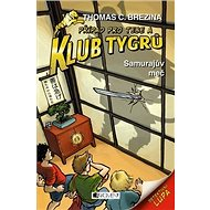 Klub Tygrů Samurajův meč - Kniha