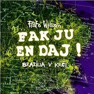 Fak ju en dáj Brazília v kŕči - Kniha