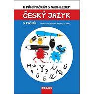 K přijímačkám s nadhledem Český jazyk 9. ročník - Kniha