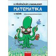 K přijímačkám s nadhledem Matematika 5. ročník - Kniha