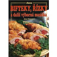 Bifteky, řízky a další výborná masíčka - Kniha
