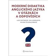 Moderní didaktika anglického jazyka v otázkách a odpovědích - Kniha