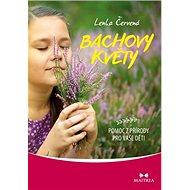 Bachovy květy: Pomoc z přírody pro vaše děti - Kniha