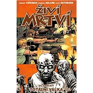 Živí mrtví Totální válka: Díl dvacátý - Kniha