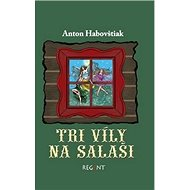 Tri víly na salaši - Kniha