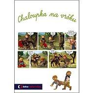 Chaloupka na vršku - Kniha