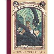 Temné terárium: Řada nešťastných příhod - Kniha