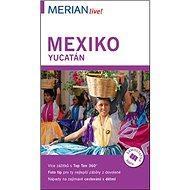 Mexiko/Yucatán - Kniha