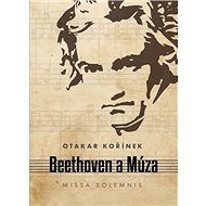 Beethoven a Múza: Missa solemnis - Kniha