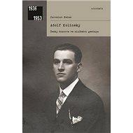 Adolf Kolínský: Český dozorce ve službách gestapa - Kniha
