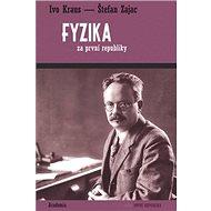 Fyzika za první republiky - Kniha