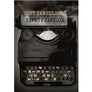 Kafkův pavilon - Kniha