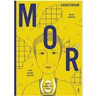 Mor Sanatorium - Kniha