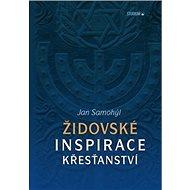 Židovské inspirace křesťanství - Kniha