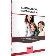 Elektronická triedna kniha: Vedenie elektronickej triednej knihy v škole v programe aSc Agenda - Kniha