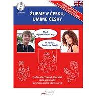 Žijeme v Česku, mluvíme česky Angličtina - Kniha