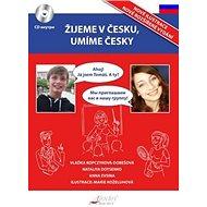 Žijeme v Česku, mluvíme česky Ruština - Kniha