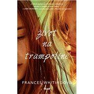 Život na trampolíně - Kniha