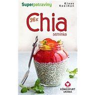 36x Chia semínka: Superpotraviny - Kniha