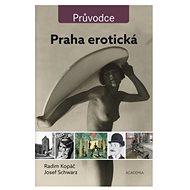 Praha erotická - Kniha