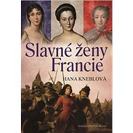 Slavné ženy Francie - Kniha