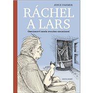 Ráchel a Lars: Obrázkový deník dvojího odcházení - Kniha