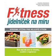 Fitness jídelníček na míru - Kniha